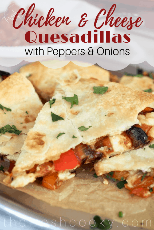 Chicken & Cheese Quesadillas | www.thefreshcooky.com