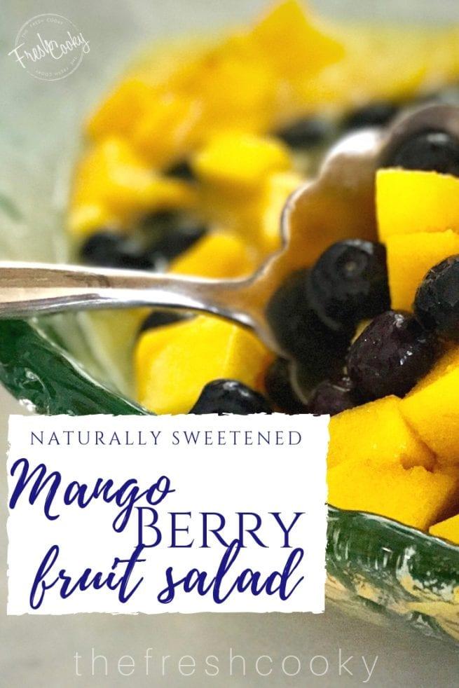 Mango Berry Salad | www.thefreshcooky.com