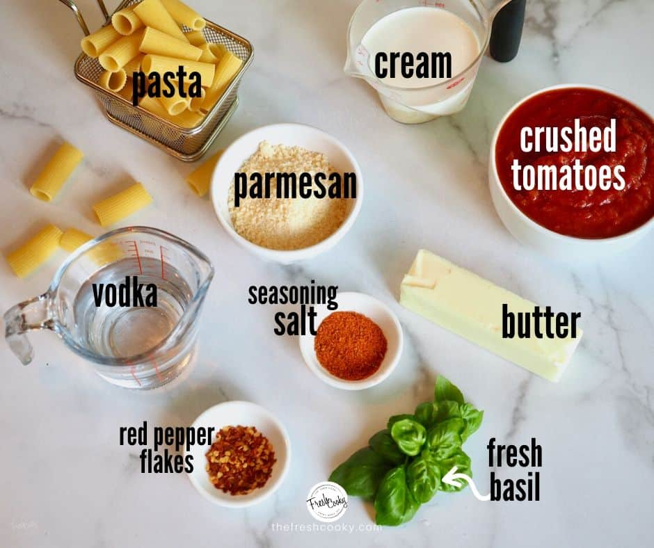 ingredients listed with text overlay for penne alla vodka | thefreshcooky.com