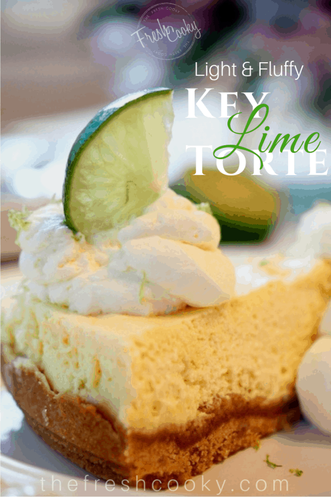 Pinterest image with Key Lime Torte text and an image of a slice of key lime torte on a white plate with whipped cream and limes| www.thefreshcooky.com