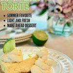 Best ever easy key lime torte pin with image of slice of torte on a white beaded plate.