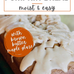 Healthier Pumpkin Bread recipe with a maple brown sugar glaze, pumpkin bread loaf on green serving dish.