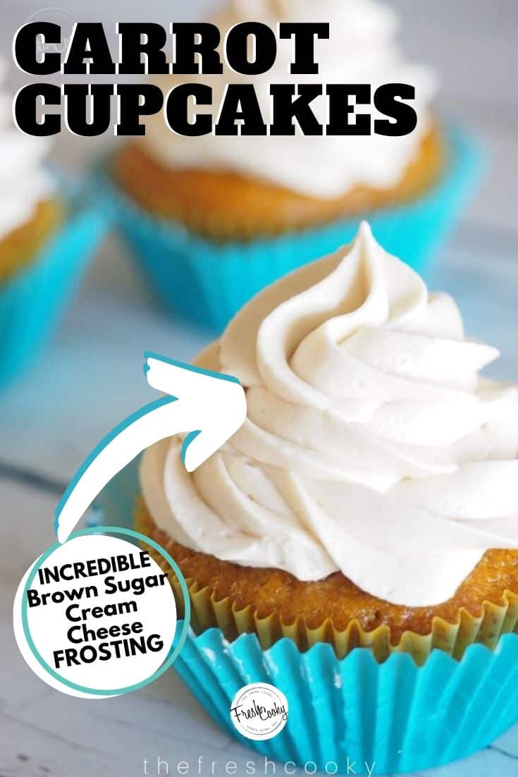 Carrot Cake Cupcakes with Brown Sugar Cream Cheese Frosting, nuff said, try these cupcakes, they are amazing! Recipe on www.thefreshcooky.com #carrotcupcakes #carrotcake #easter #treat #cupcakes #creamcheesefrosting #cupcakes #fall #recipes #brownsugar #buttercream #allnatural #fallbaking via @thefreshcooky