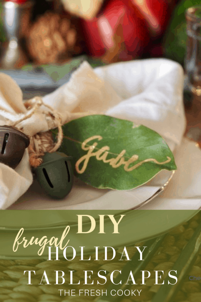 Frugal DIY Holiday (Thanksgiving or Christmas) Tablescape ideas using items from around your home and the grocery store. Beautiful, natural tables. #thefreshcooky #thanksgivingtablescape #christmastablescape #thanskgivingdecor #holidaydecorating #Cheap #frugal #easy #holidaydecorideas