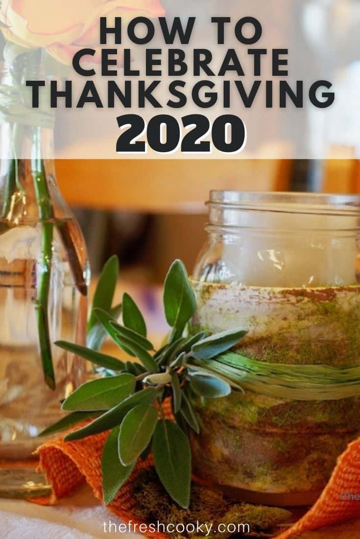 Pinterest image of thanksgiving table decor and how to celebrate in 2020