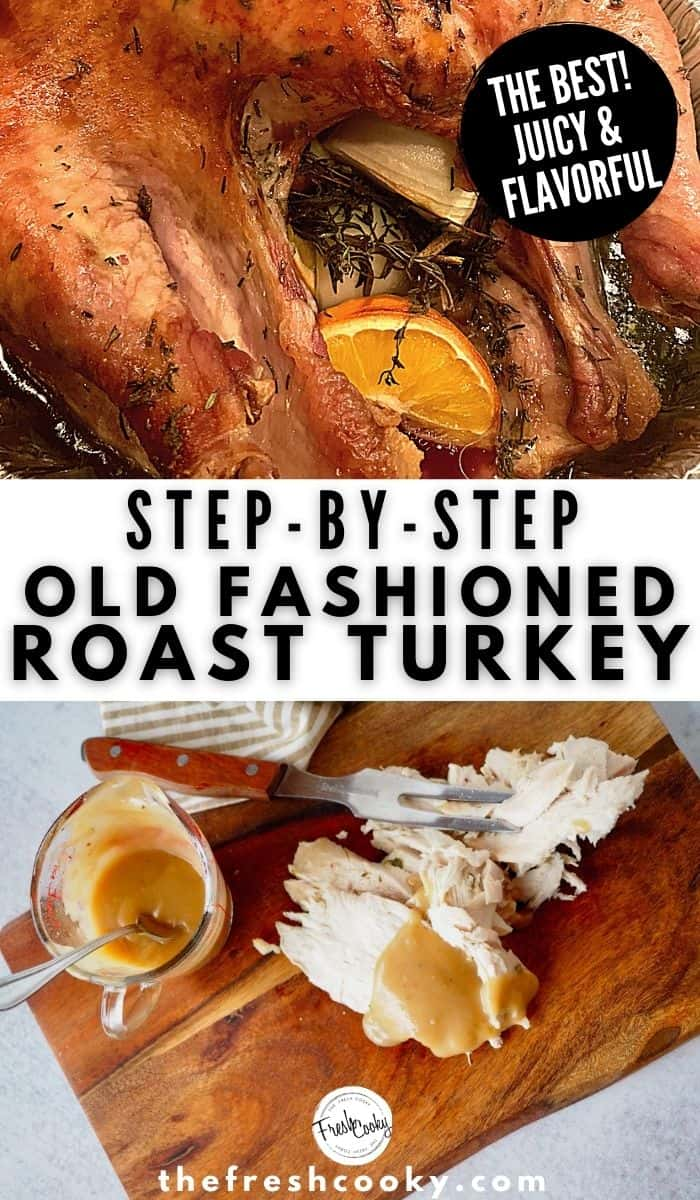 Old fashioned, no brining, herbed butter rubbed whole roasted turkey from the Fresh Cooky. Step-by-Step instructions on how to roast the perfect turkey! Our family recipe for this old fashioned roasted turkey is the best, slow roasted to golden perfection for juicy, tender meat. Gluten free this is the ideal Thanksgiving Turkey or Christmas turkey to roast this year. It's the best! #thefreshcooky #roastedturkey #howtoroastaturkey via @thefreshcooky