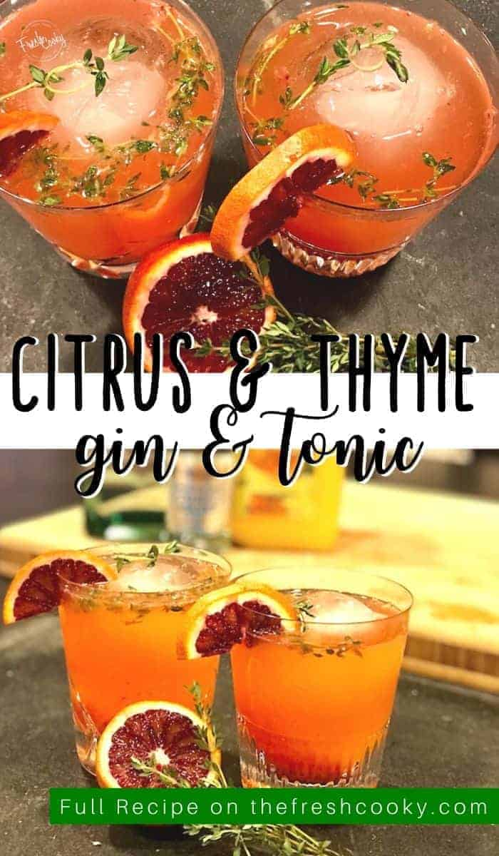 Bright seasonal citrus opens up the traditional gin and tonic! Blood Orange, Tangerine and Thyme Gin & Tonic is the ideal and refreshing Winter to Spring cocktail or mocktail. Recipe via @thefreshcooky | #cocktail #gin #tonicwater #citrus #easter #craft via @thefreshcooky