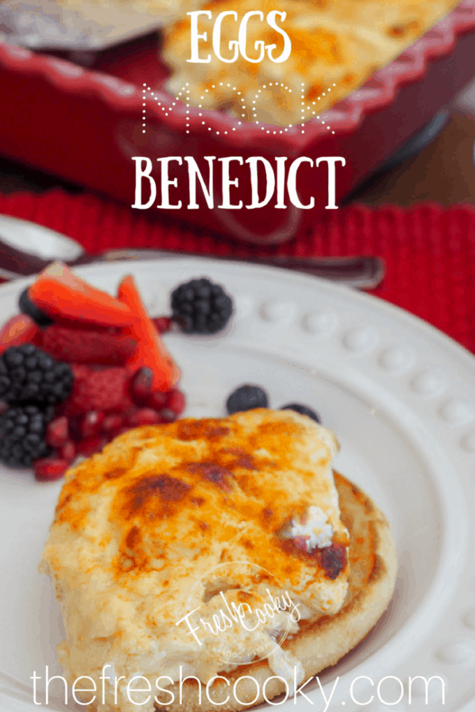Mock Eggs Benedict | www.thefreshcooky.com #eggsbenedict #brunch #breakfastcasserole