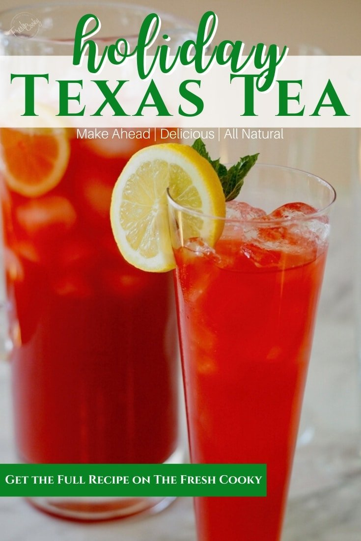 Pin for Holiday Texas tea | thefreshcooky.com
