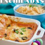 Pin for easy best cheese enchiladas with casserole filled with melted cheese enchiladas and bowl of spanish rice in background.