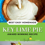 Long pin for best easy Homemade Key Lime Pie an award winning recipe, top image pouring key lime filling into prepared pie crust and bottom image of slice of fresh, cool, key lime pie.