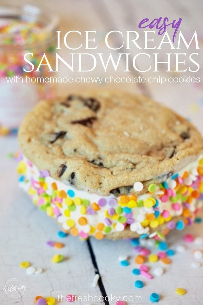 Ice cream sandwich pin for Pinterest, with image of ice cream sandwich with sprinkles text overlay that says Easy Ice Cream Sandwiches with homemade chewy chocolate chip cookies.