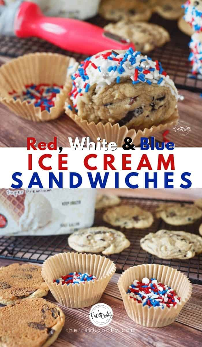 DECADENT! Delicious Chocolate Chip Cookie Ice Cream Sandwiches! Chewy chocolate chip cookies with ice cream sandwiched between. Change sprinkles or chips for each season or event, great for celebrations. Recipe on www.thefreshcooky.com #patriotic #redwhiteandblue #birthday via @thefreshcooky