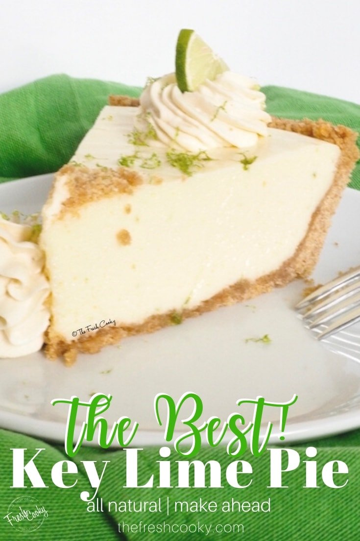 The Best Key Lime Pie | www.thefreshcooky.com #keylime #pie #grahamcrackercrust #summer #dessert #best