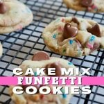 Pin for Cake Mix Funfetti Cookies with soft just baked cookies sitting on a wire rack, cooling with soft gooey chocolate chips on top of the cookies.