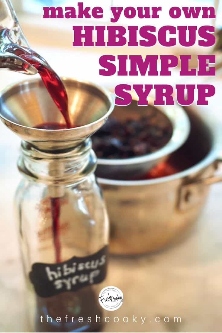 Pinterest image for how to make hibiscus simple syrup with faded image of small glass pitcher of hibiscus syrup, a pink hibiscus flower and dried hibiscus petals in background