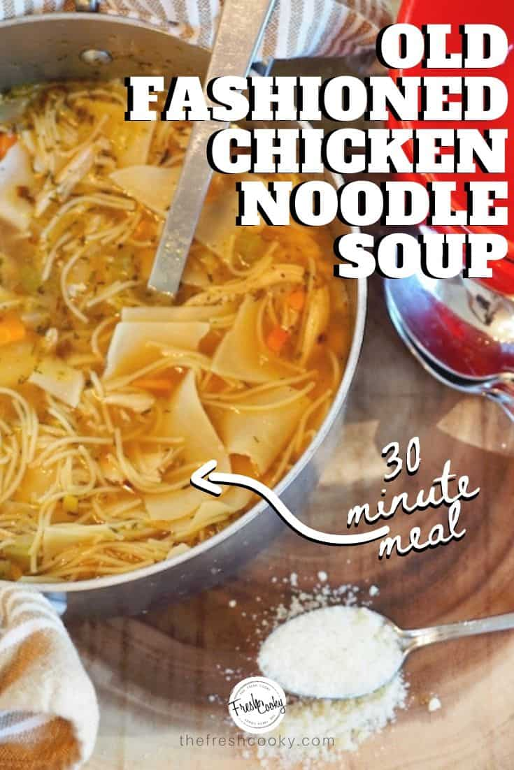 A simple and easy Chicken Noodle Soup that's ready in 30 minutes or less! Comfort food at it's finest! Recipe via @thefreshcooky | #best #homemade #recipe #easyrecipes  #healthy via @thefreshcooky