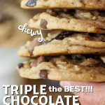 Pin for the best Triple Chocolate Chip Vanilla Pudding Cookies with hand holding a stack of 4 soft, chewy chocolate chip cookies.