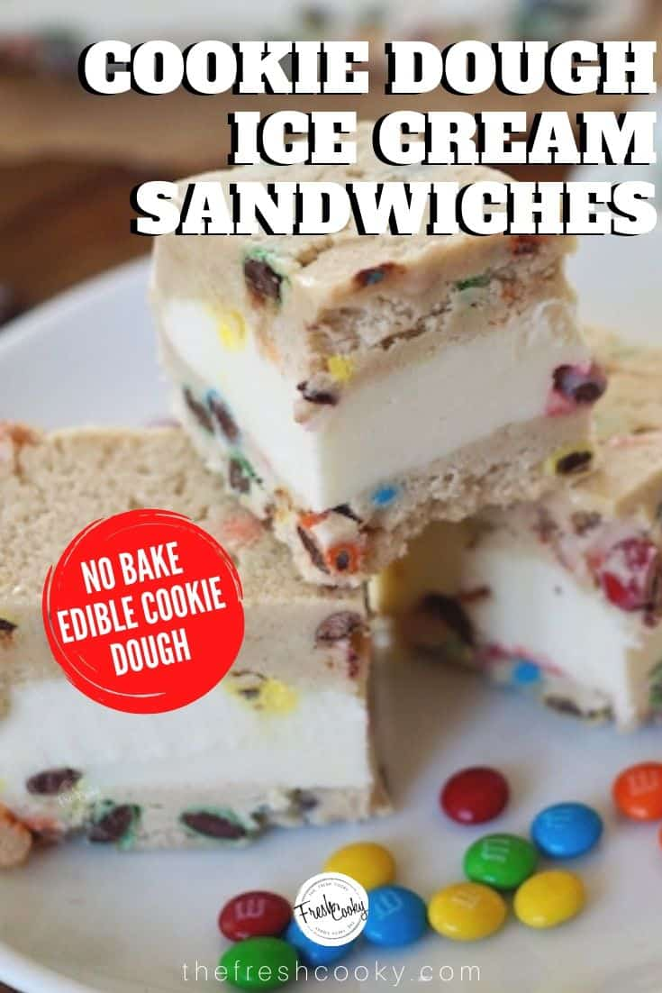 EDIBLE COOKIE DOUGH ICE CREAM SANDWICHES! Sorry I'm screaming but we all scream for Ice Cream right? Safe to eat edible cookie dough, no bake, sandwiched between your favorite ice cream! Recipe via @thefreshcooky | #nobake #dessert #easyrecipes #icecreamsandwiches via @thefreshcooky