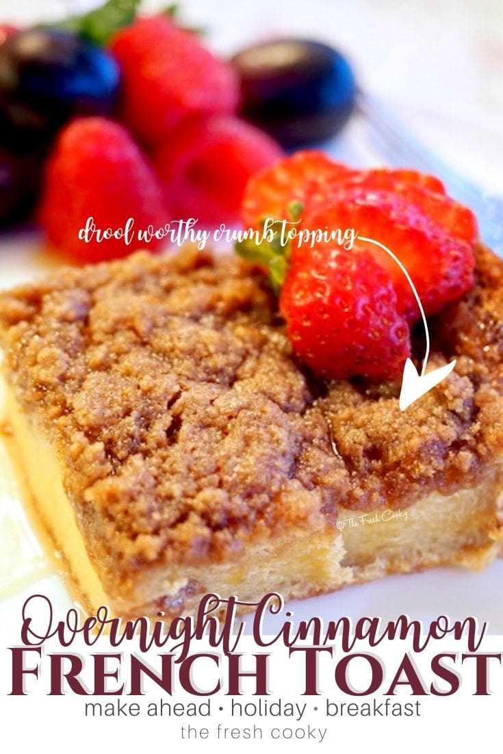 pin for overnight cinnamon french toast | via @thefreshcooky
