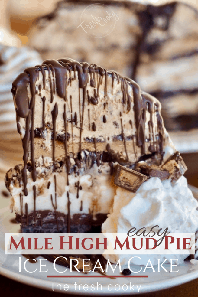 Easy Mile High Mud Pie Ice Cream Cake | www.thefreshcooky.com