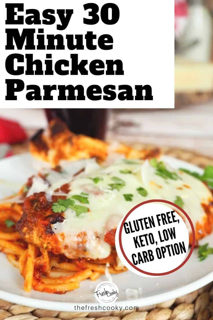 This easy Chicken Parmesan recipe is a classic dish that is loved by all. Best Chicken Parm EVER!! A 30 Minute Meal. Gluten Free Chicken Parm and Low Carb Chicken Parmesan options too! Recipe via @thefreshcooky | #healthy #keto #skillet #easysimple #easyrecipes #chickenrecipes #bestever via @thefreshcooky
