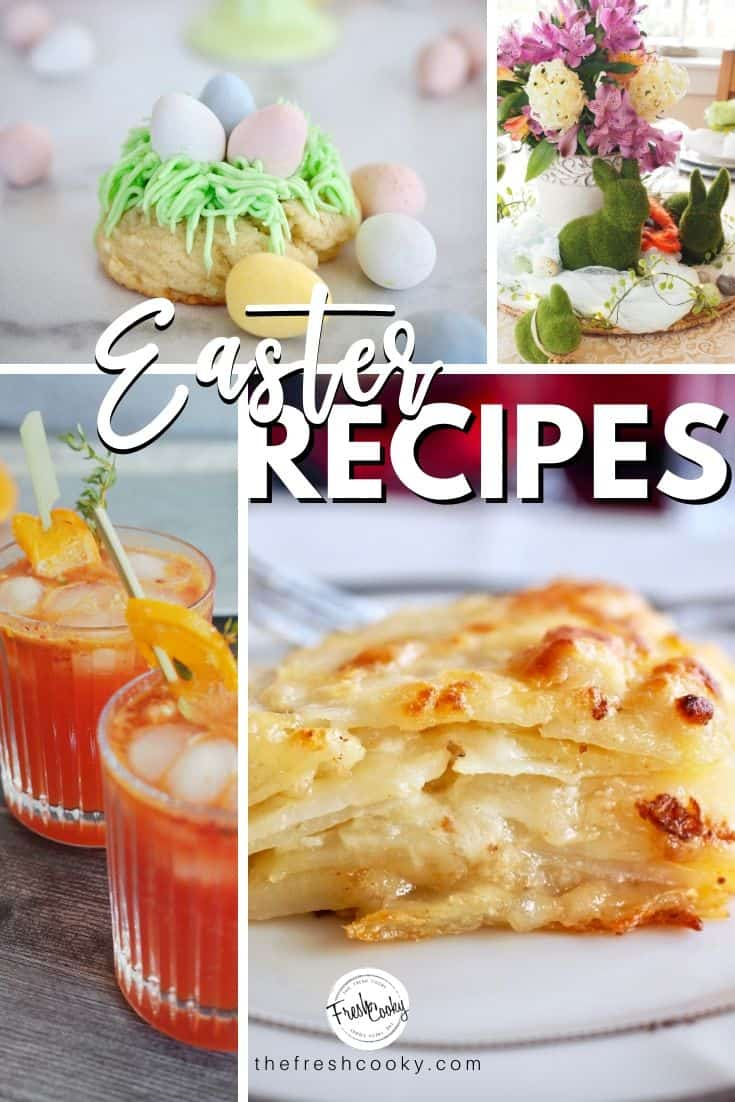 Best Easter Recipes, Main Dishes, Sides, Drinks, Sweets, Treats, Decor. Perfect for large or small groups! Recipes via @thefreshcooky | #easter #recipes #easyrecipes #spring #sides #makeahead #cocktails #mocktails  via @thefreshcooky