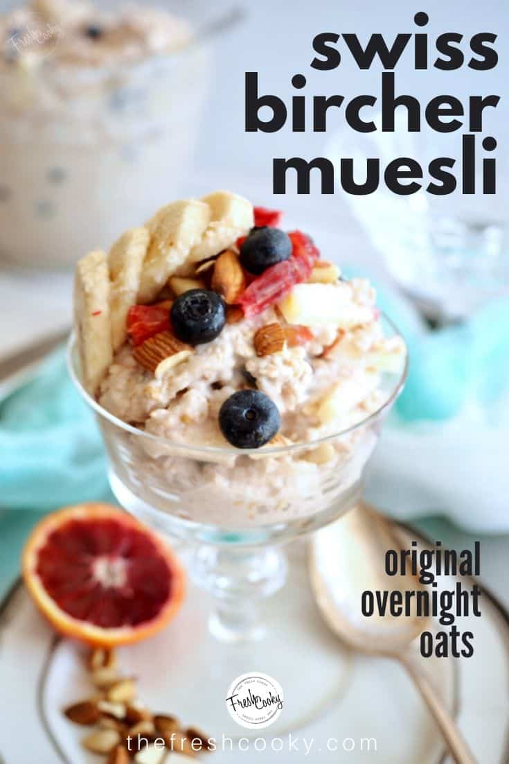 Swiss Bircher Muesli is a quick and easy overnight oats recipe for a healthy, whole grain and delicious breakfast. Recipe @thefreshcooky | #birchermuesli #bloodorange #overnightoats #breakfast #oatmeal #healthyrecipes #glutenfree via @thefreshcooky