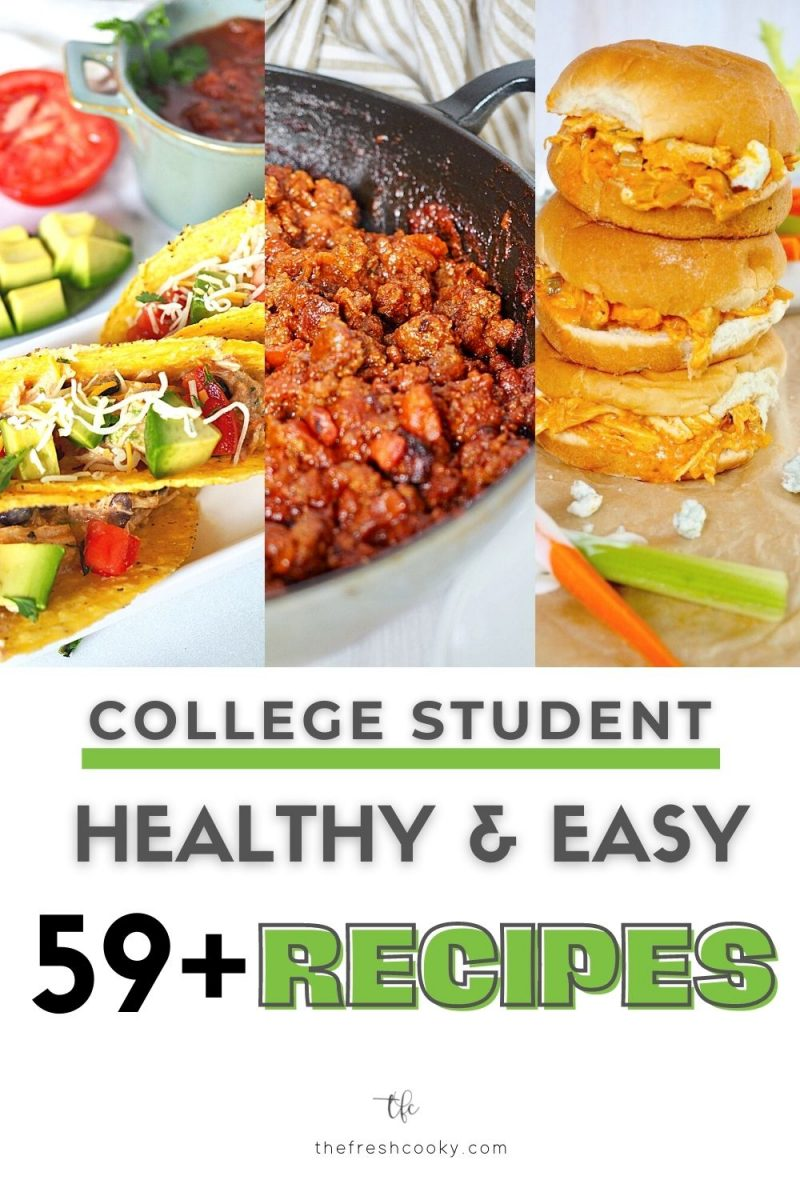 Pin with three images, crack chicken tacos, sloppy joes and buffalo chicken sandwiches, all easy and healthy recipes for college students.