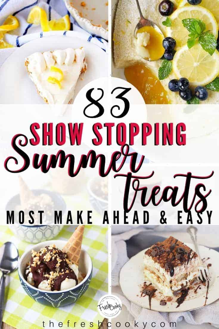Sensational Summer Desserts! Many make-ahead, vegan, gluten free, easy, and no bake, but all are...DELICIOUS! Grab the recipes via @thefreshcooky | #summerdesserts #dessert #easyrecipes #treats via @thefreshcooky