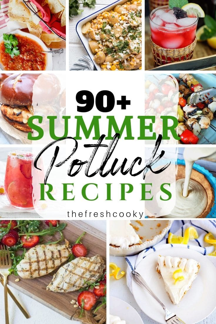 Pin for summer potluck recipes with 7 images of various summer fresh recipes.
