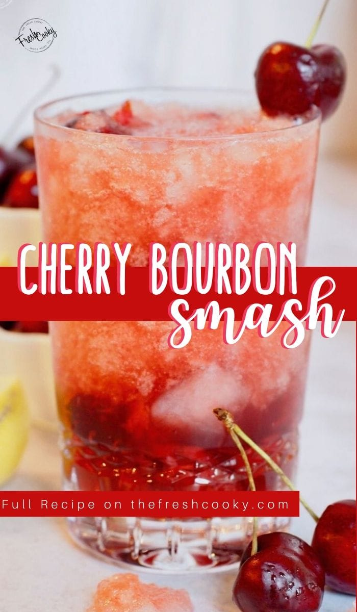 Long pin for Cherry Bourbon Smash with image of top of cherry bomb cocktail and bottom a separate of the lower part of the glass with fresh cherries.