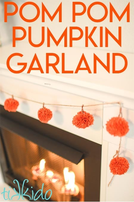 Make this Easy Yarn Pom Pom Pumpkin Garland to Decorate for Fall