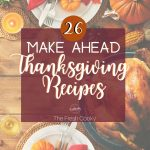 Best Make Ahead Thanksgiving Recipes