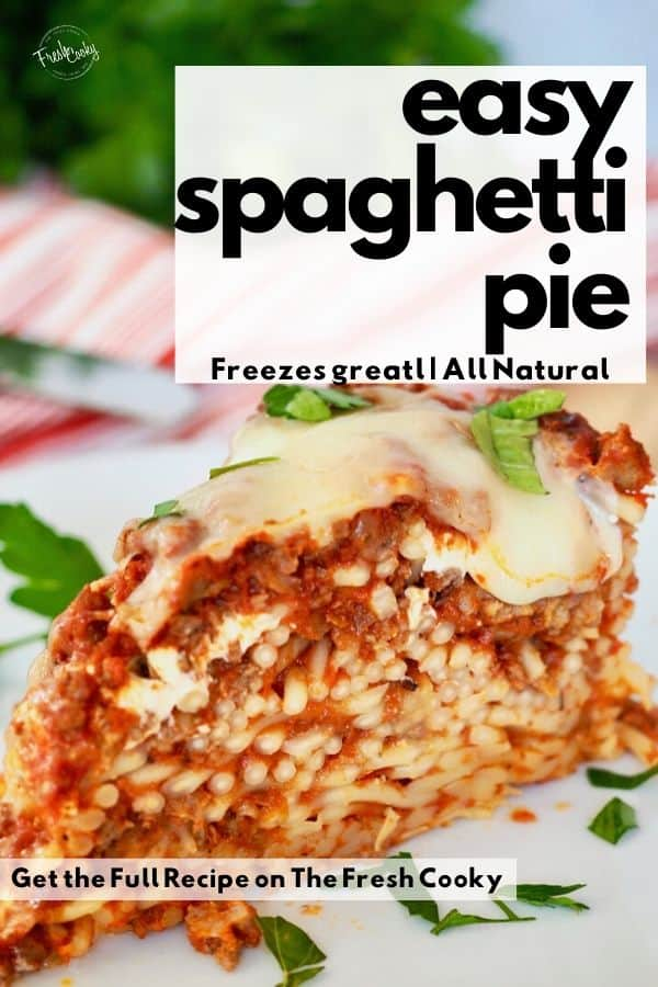 Simple, easy, freezes great, this Spaghetti Pie recipe with ground beef, rich sauce and cheese is pure comfort food! Recipe via @thefreshcooky | #withricotta #easyrecipe #baked #withcreamcheese #ground beef #cottagecheese #noodles #comfortfood via @thefreshcooky