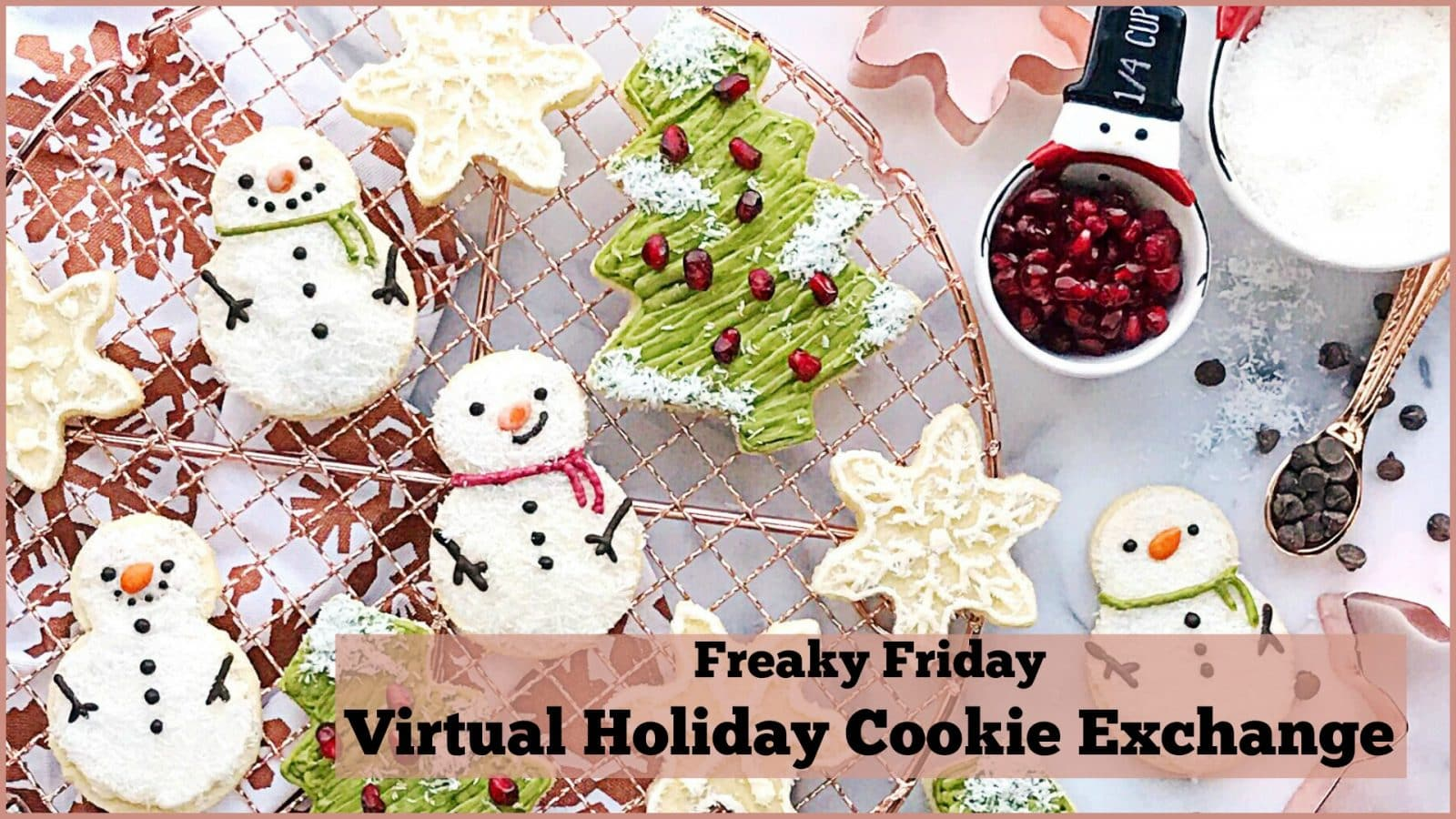Freaky Friday Virtual Holiday Cookie Exchange image