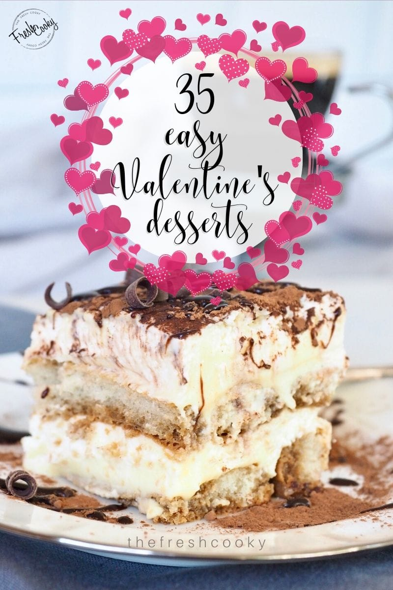 35 easy Valentine's Day desserts. Many make-ahead desserts, from fancy to simple, all delicious! Recipes via @thefreshcooky | #dessert #easyrecipes #Galentinesday #romatic #recipes #allnatural #forhim #forkids #fortwo #fancy #cake #healthy #chocolate via @thefreshcooky
