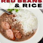 Pin for easy slow cooker red beans and rice with image of top down shot of slow cooked bowl of red beans and white rice.