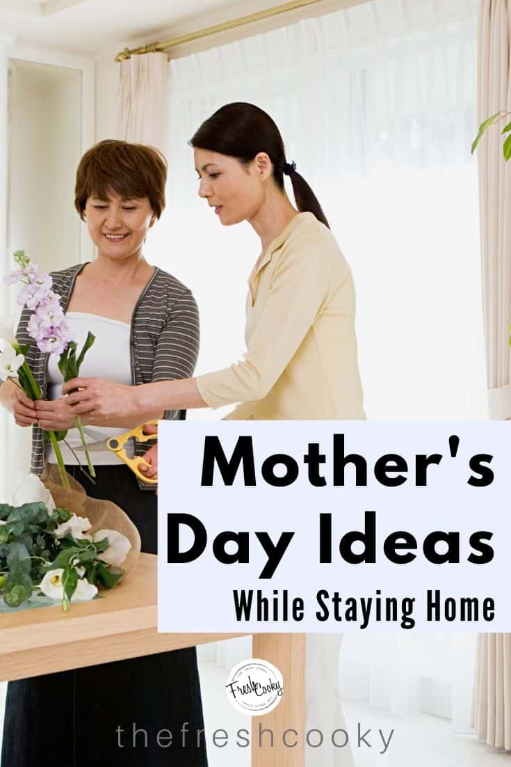 Easy and special Mother's Day ideas while staying at home this year. Ideas, Gifts, Virtual Celebrations and more on the blog @thefrshcooky | #mothersday #gifts #stayathome #special via @thefreshcooky