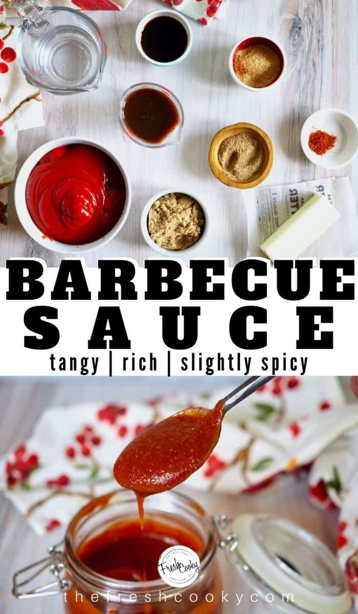 Pinterest Pin for Barbecue Sauce with image on top with all of the ingredients in bowls and image on bottom showing finished sauce.