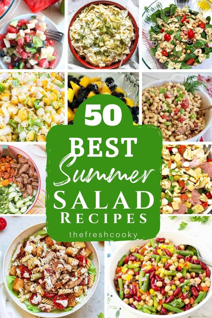 Best summer salad recipes with 7 different salad images.