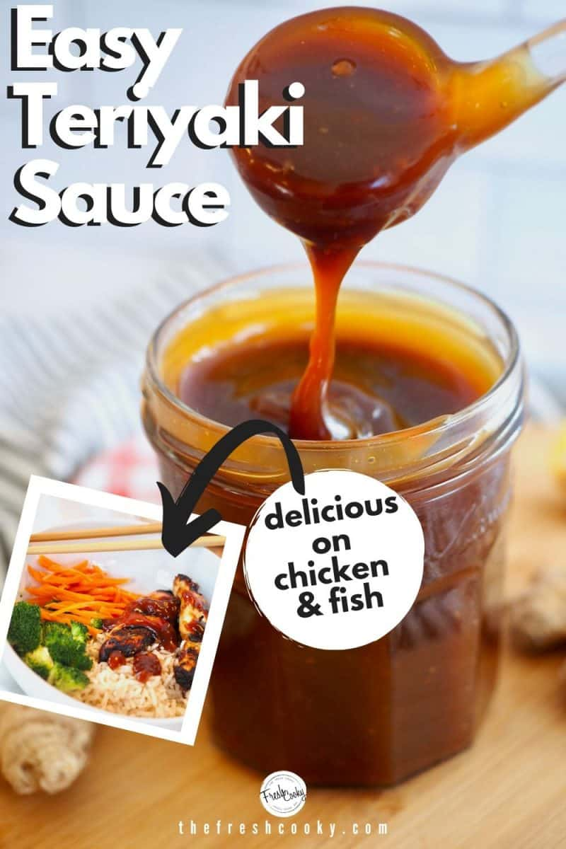 Best Easy Teryiaki Sauce in jar with glass spoon pouring it in with inset image of teryaki sauce on top of chicken in rice bowl.