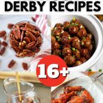 Pin for Bourbon Inspired Kentucky Derby recipes with 4 images of delicious dishes featuring bourbon in the ingredients.