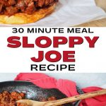 Easy Healthy Sloppy Joe Long Pin with close up of sloppy joe sandwich on top with veggies behind and bottom image of sloppy joe mixture in pan with wooden spoon and buns nearby.