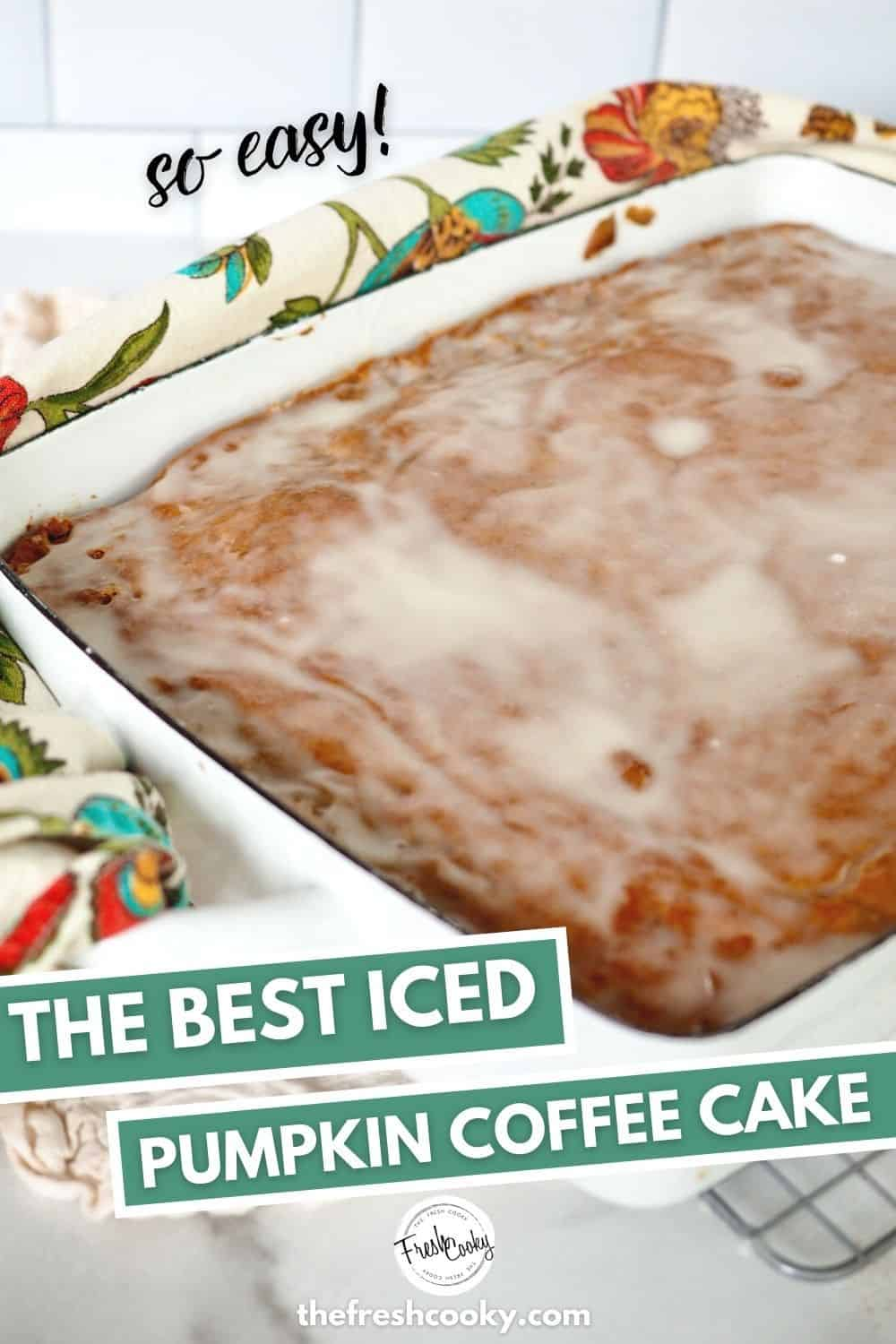 Crazy good Pumpkin Spiced Coffee Cake is an easy almost from scratch recipe from The Fresh Cooky. Whip up this quick cake for your next fall breakfast, perfect for Thanksgiving and Christmas too! Video and High Altitude instructions on the blog. #thefreshcooky #pumpkincake #spicecake via @thefreshcooky