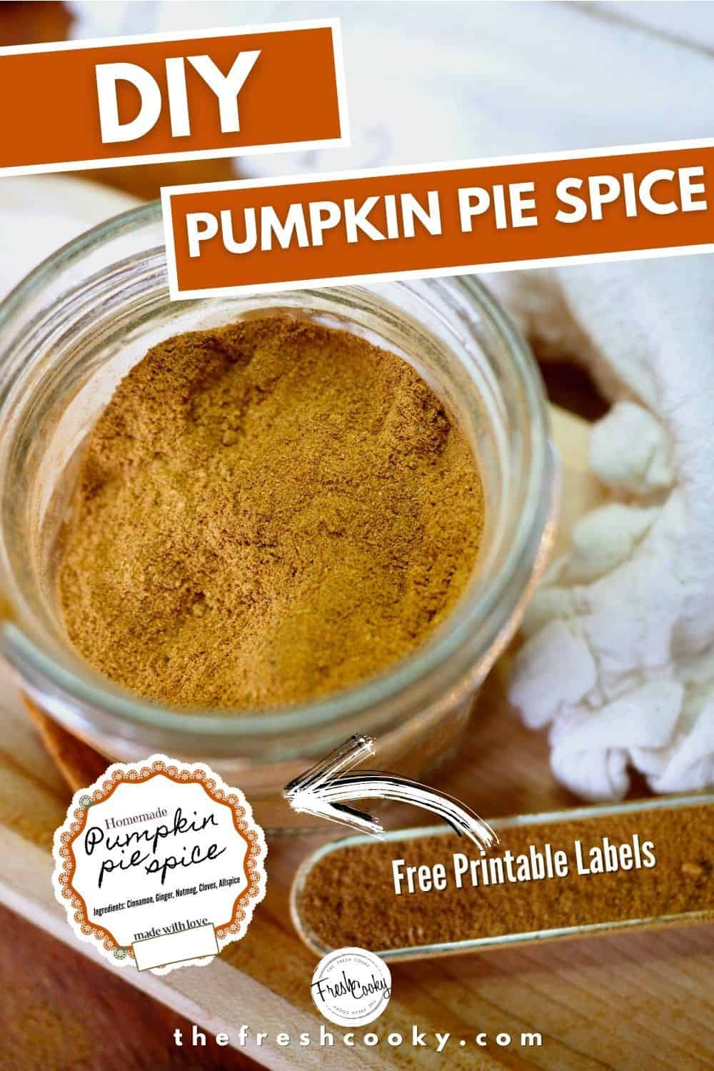 DIY Pumpkin Pie Spice mix for fall baking and gifting!  Plus FREE printable labels with 4 designs to choose form. Makes great hostess gifts, neighbor and teacher gifts and are perfect to go in a gift basket. Recipe and labels via @thefreshcooky | #foodgifts #DIY #easyrecipe #cinnamon #ginger #allspice #cloves #nutmeg #fallbaking  via @thefreshcooky