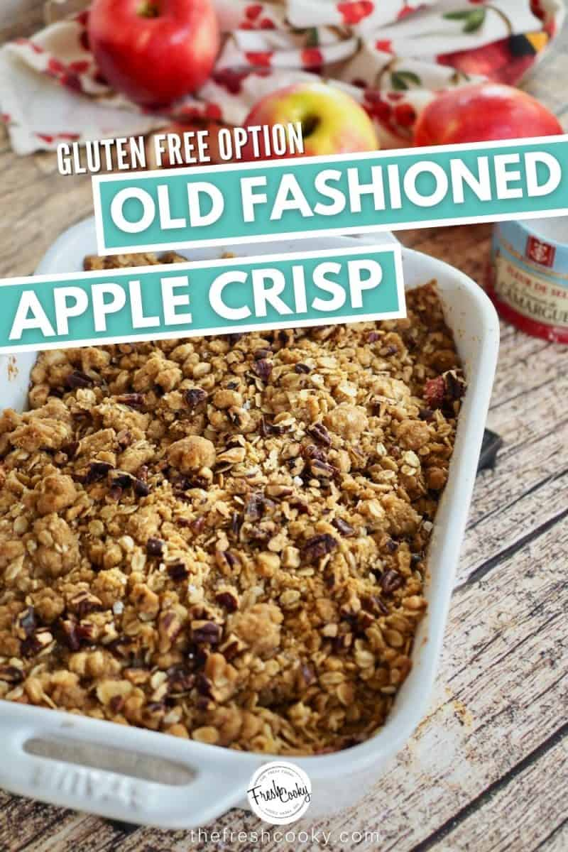 Pinterest image for Old Fashioned Apple Crisp, baking dish filled with apple crisp