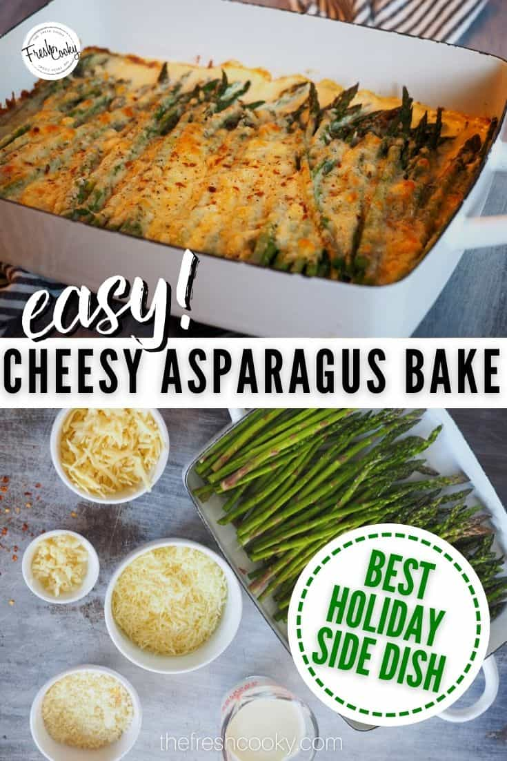 This recipe for roasted  garlic cheesy asparagus bake is an amazing vegetable side dish from The Fresh Cooky. No fail, low prep, 5 minutes to assemble, 20 minutes to bake. Great holiday side dish! Gluten free, low carb & Keto! #thefreshcooky #asparaguscheesebake #lowcarbholidayside via @thefreshcooky