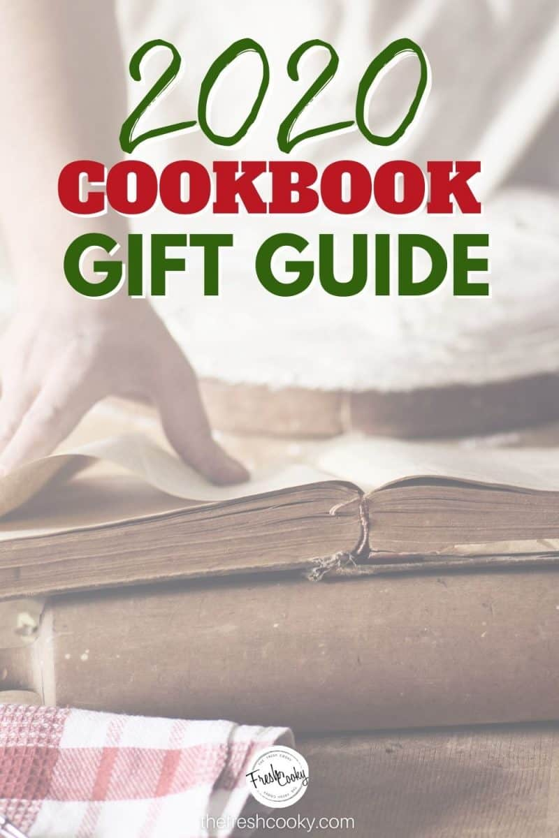 Cookbook Gift Guide for 2020 with image of woman looking at cookbook with cake in background