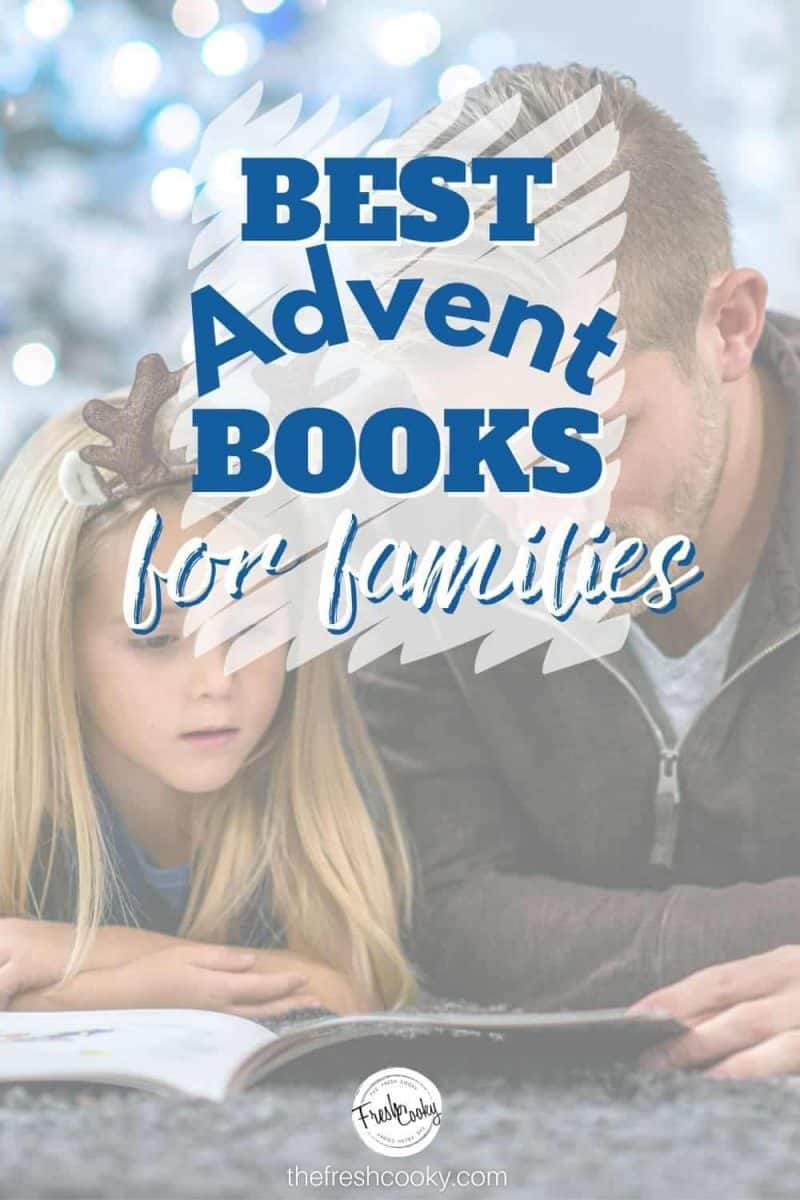 Pinterest Image of dad and daughter, reading near Christmas tree, Best Advent Books for families